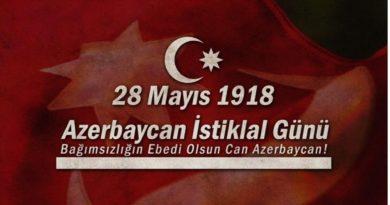 Azerbaycan istiklal günü - 28 mayıs 1918