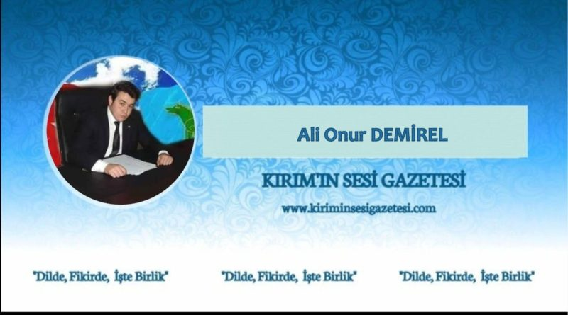 ali onur demirel - kırım'ın sesi gazetesi