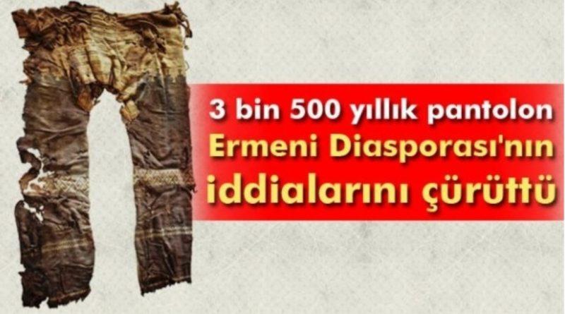 3 bin 500 yıllık pantolon Hemşinle ilgili Ermeni iddialarını çürüttü